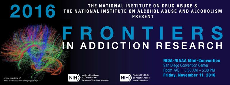 NIDA-NIAAA Mini-Convention: Frontiers in Addiction Research