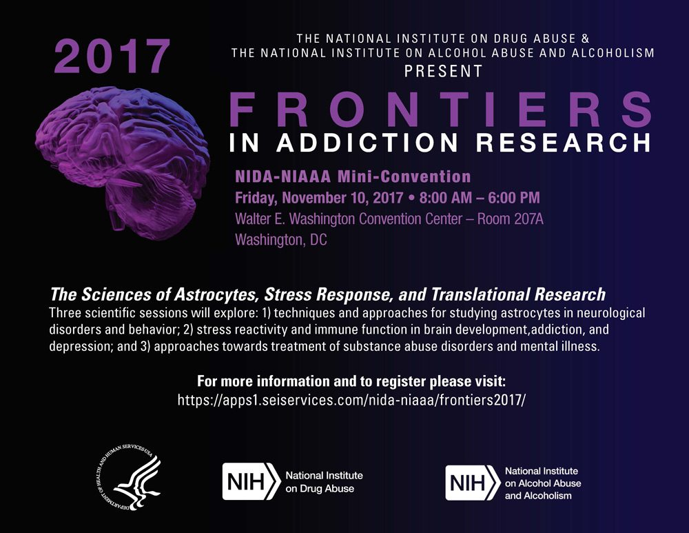 NIDA-NIAAA Mini-Convention: Frontiers in Addiction Research:  The Science of Astrocytes, Stress Response, and Translational Research