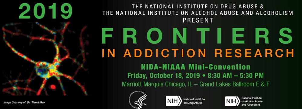 NIDA-NIAAA 2019 Mini-Convention: Frontiers in Addiction Research